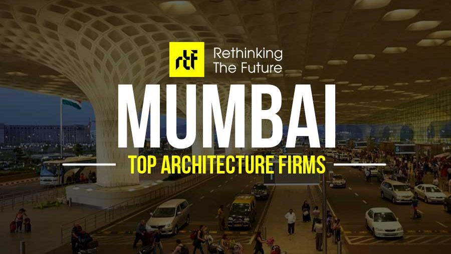 Top 60 Architecture Firms in Mumbai - RTF | Rethinking The