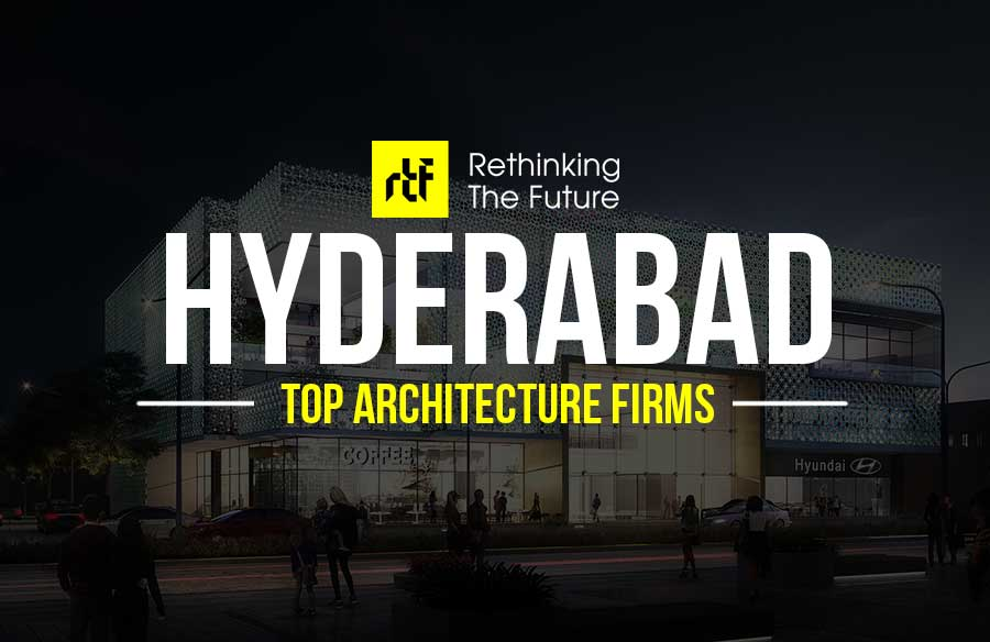 Top 35 Architecture Firms in Hyderabad - RTF | Rethinking